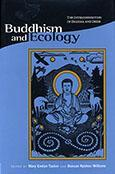 Buddhism and Ecology: The Interconnection of Dharma and Deeds