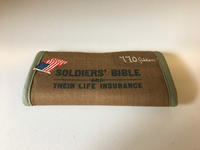 "Cloth covered bible labeled ""Soldiers' Bible and Their Life Insurance"" (Safe 770 Allen)"