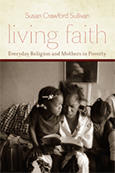 Living Faith, a book by former WSRP Research Associate Susan Crawford Sullivan