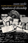 Signatures of Citizenship, a book by former WSRP Research Associate Susan Zaeske