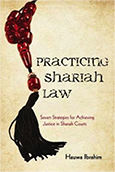 Practicing Shariah Law by Hauwa Ibrahim