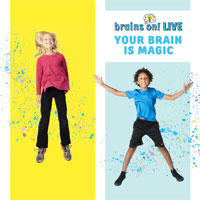 Brains On, Live: Your Brain is Magic