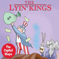 Illustrated photo of Capitol Steps: The Lyin' Kings