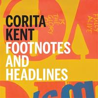 Corita Kent: Footnotes and Headlines