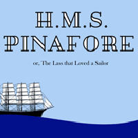 H.M.S. Pinafore; or, the Lass That Loved A Sailor