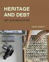 Heritage and Debt by David Joselit