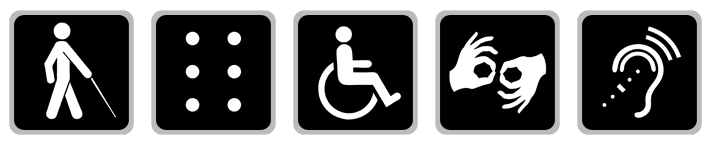 Symbols: Figure with Cane, Braille, Figure using wheelchair, Sign Language, Assistive Listening Device.