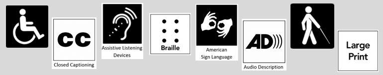 eight symbols of accessibility span the page - wheelchair, captions, assistive listening device, braille, asl, audio description, person with a navigation cane, large print