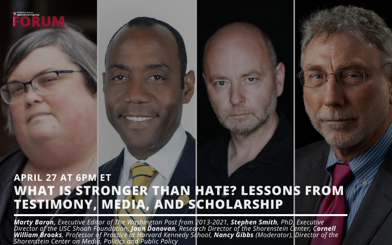 FORUM: What is stronger than hate? Lessons from testimony, media, and scholarship event flyer featuring the images of the four guest speakers.