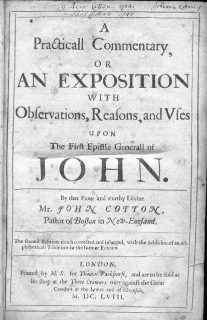 A Practical Commentary: Or an Exposition with Observations, Reasons, and Uses upon the First Epistle Generall of John