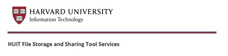 Harvard University Information Technology HUIT File Storage and Sharing Tools