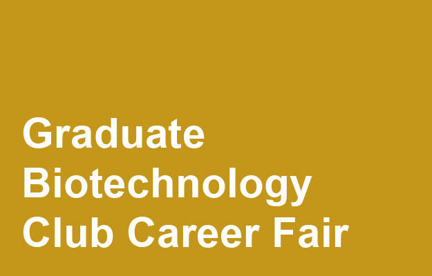 Graduate Biotechnology Club Career Fair Link