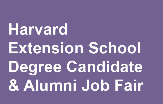 Harvard Extension School  Degree Candidate & Alumni Job Fair Link