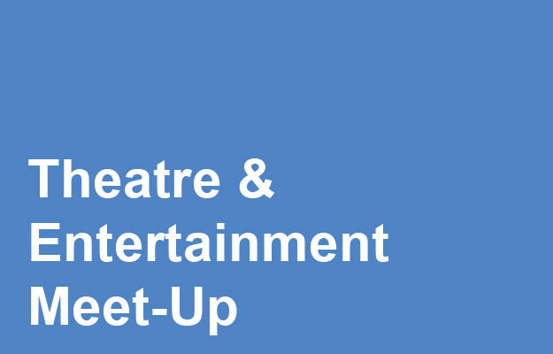 Theatre and Entertainment Meet-Up Link