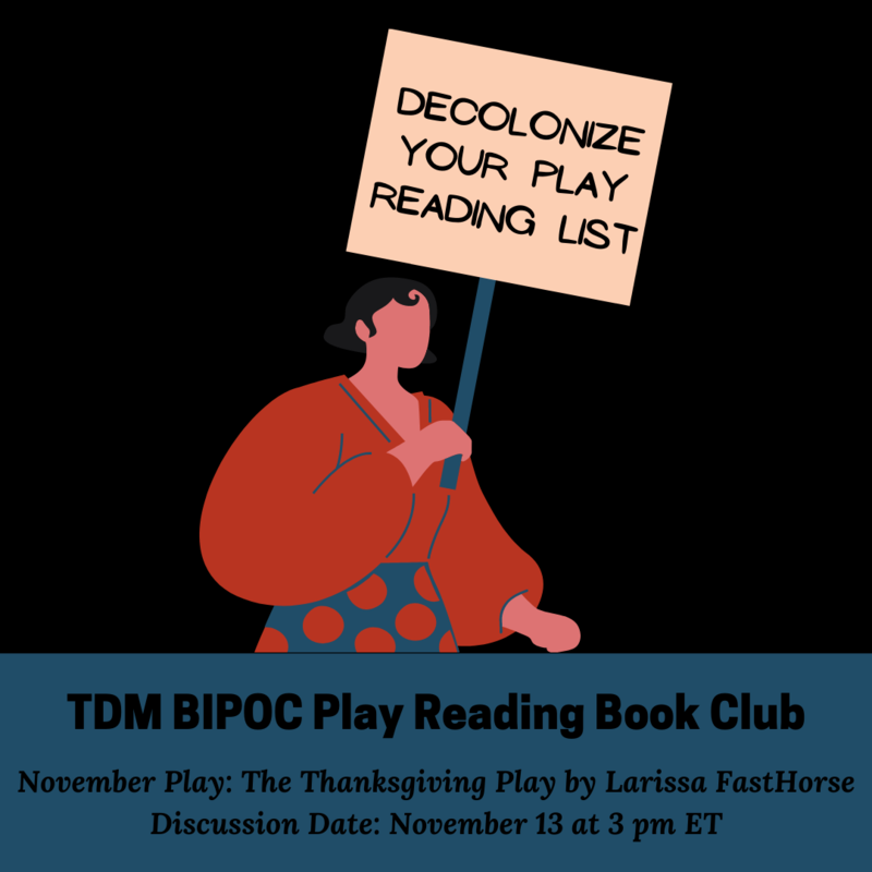 Cartoon woman holding a sign that says 'Decolonize Your Play Reading List'