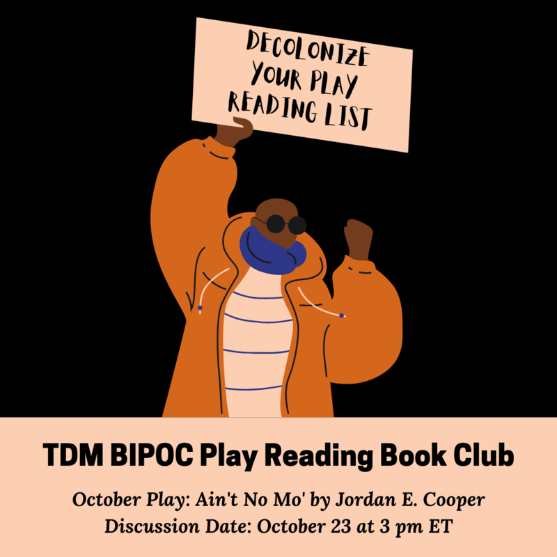 Cartoon of a Black person holding a sign that says 'Decolonize Your Play Reading List.'