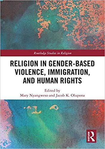 Religion in Gender-Based Violence, Immigration, and Human Rights