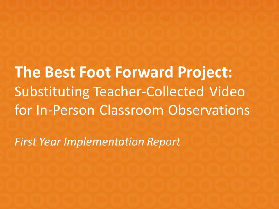 Best Foot Forward: First Year Implementation Report