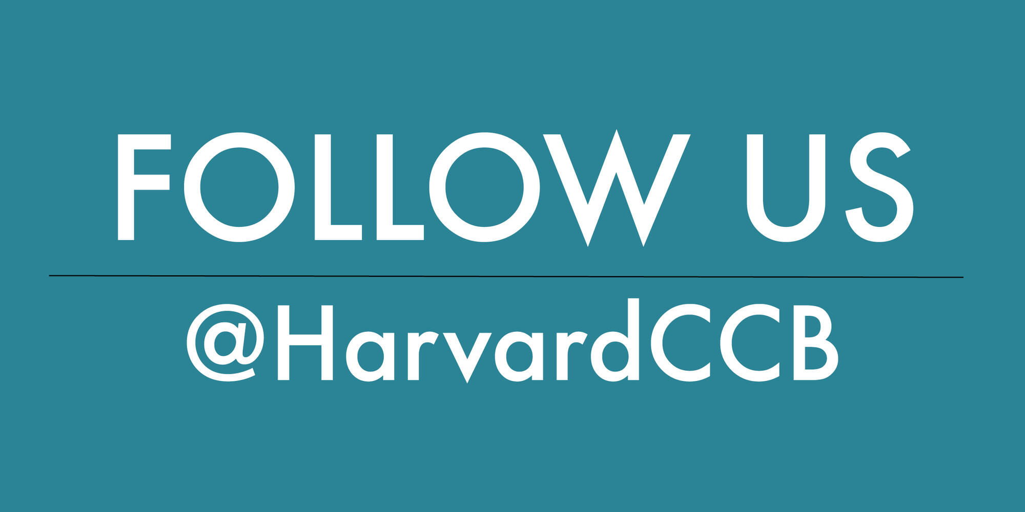 "Block text that says, ""Follow Us @HarvardCCB"""
