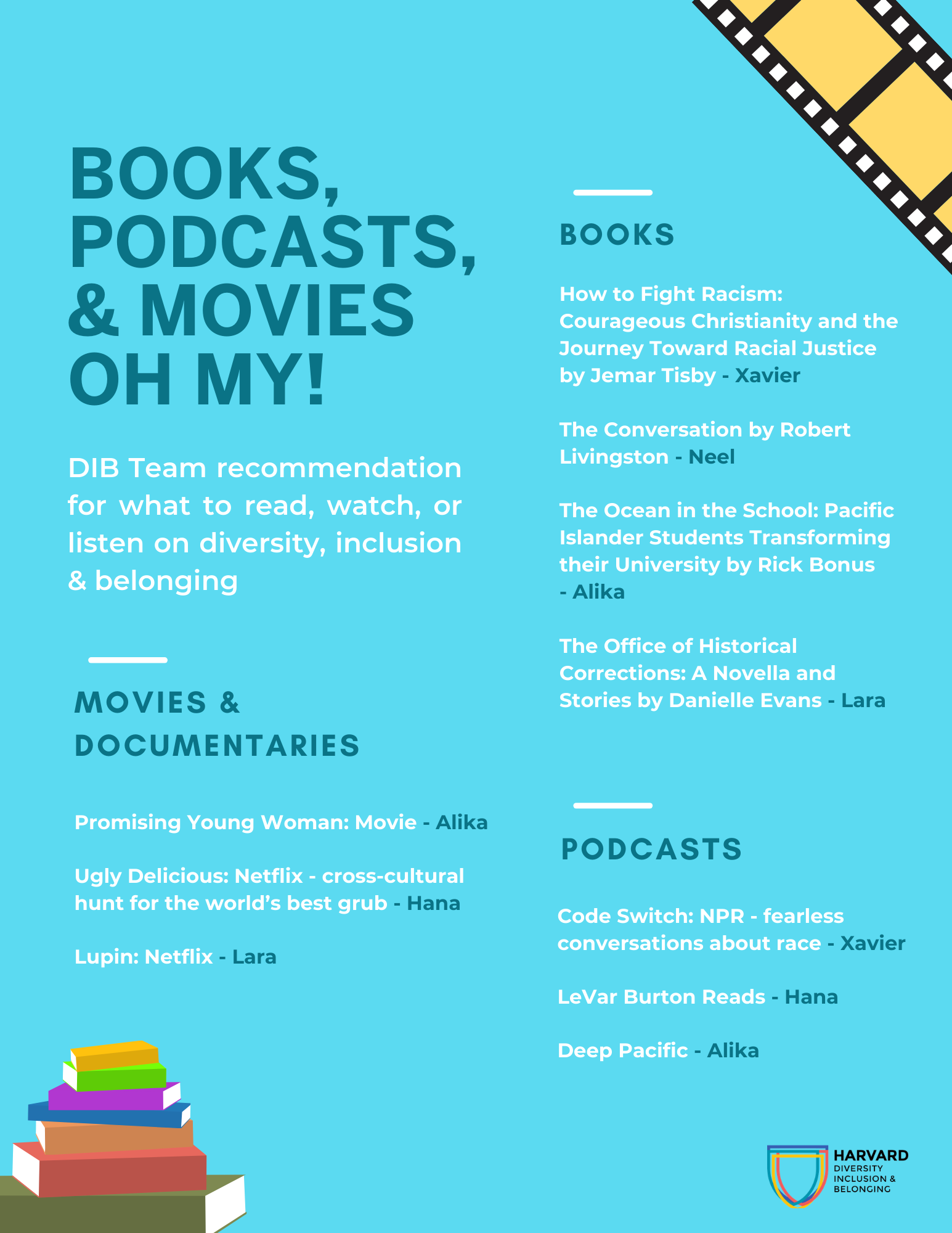 Books, movies and podcasts recommended by select ODIB staff. Accessible version of flyer linked below.