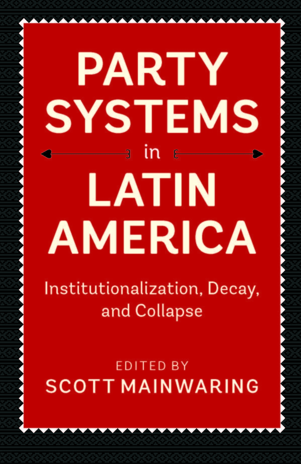 party systems in latin america Latin america is home to some of the world's largest companies as emerging markets such as brazil, chile, mexico, etc continue to account for a larger share of the world's gdp, companies from these regions grow to take the top spots in global rankings.