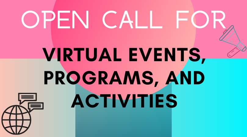 Open call for virtual events, programs, and activities