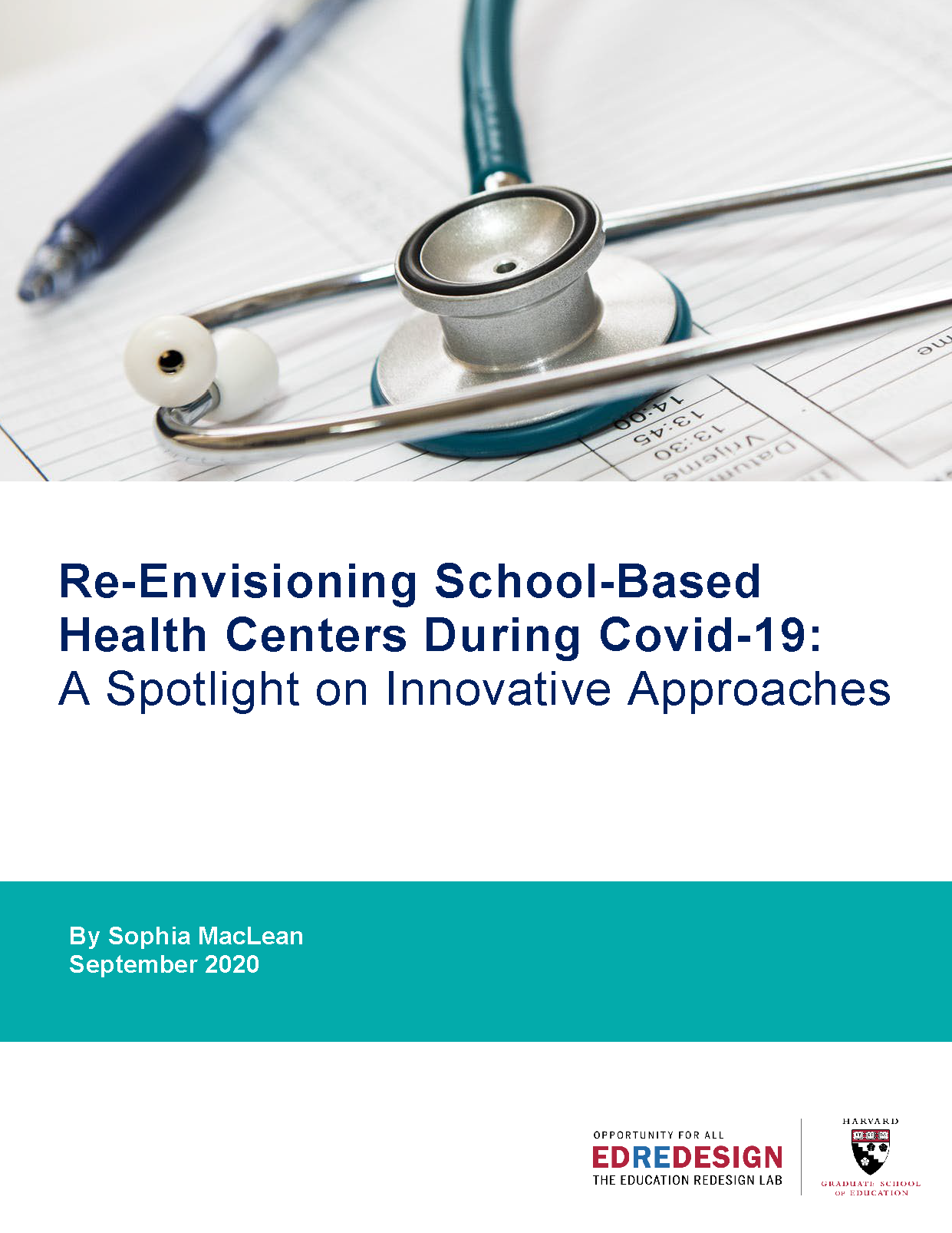 Re-Envisioning School-Based Health Centers During Covid-19:  A Spotlight on Innovative Approaches Guide