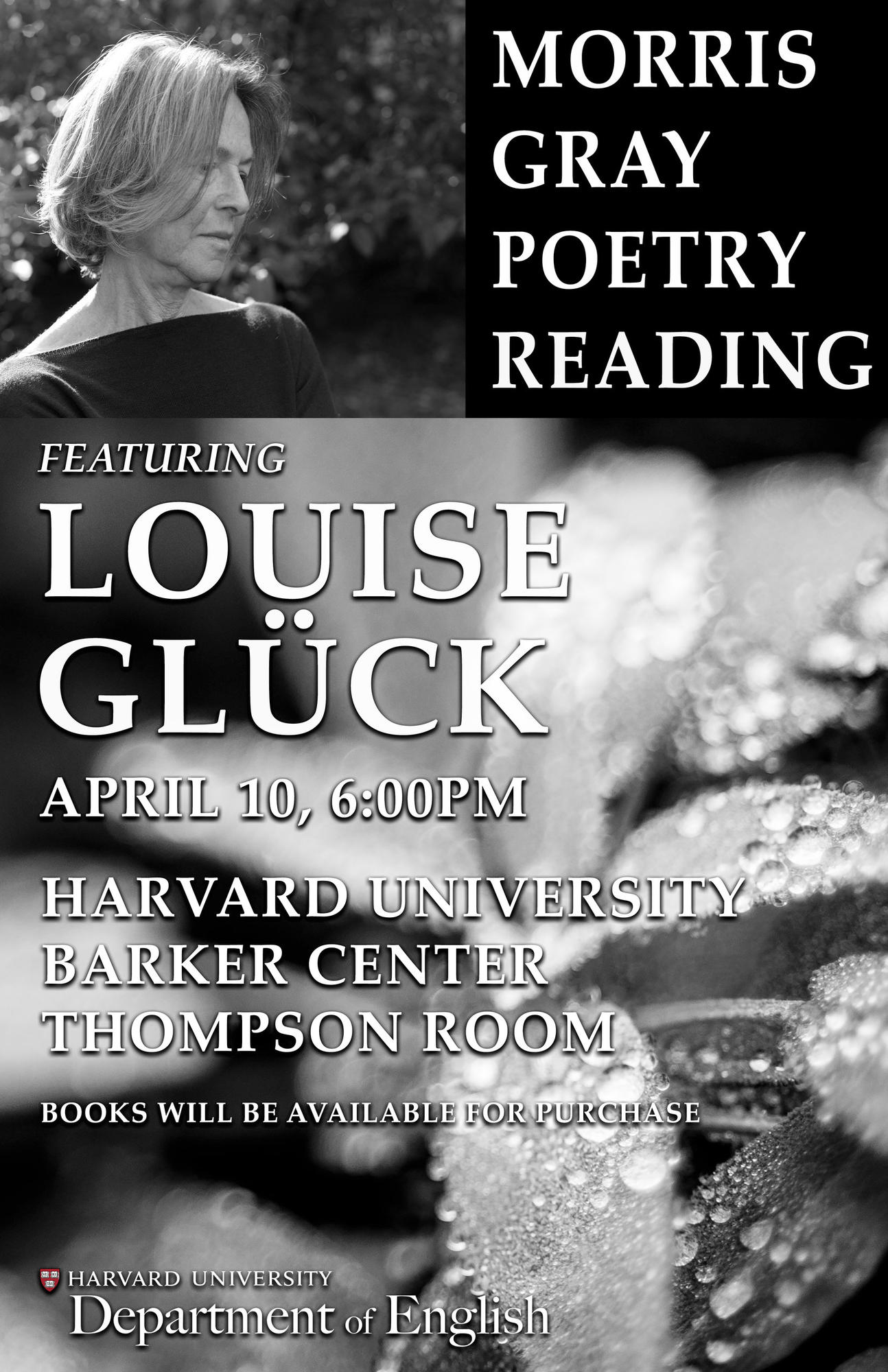 Morris Gray Poetry Reading Featuring Louise Gluck Department Of English