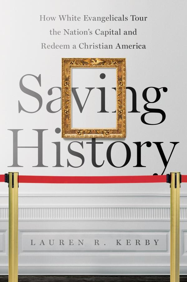 Saving History by Lauren Kerby