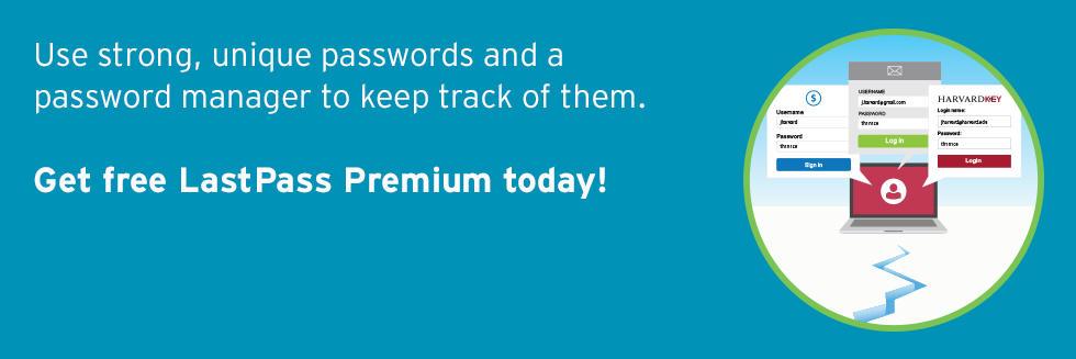 LastPass for Harvard   Information Security