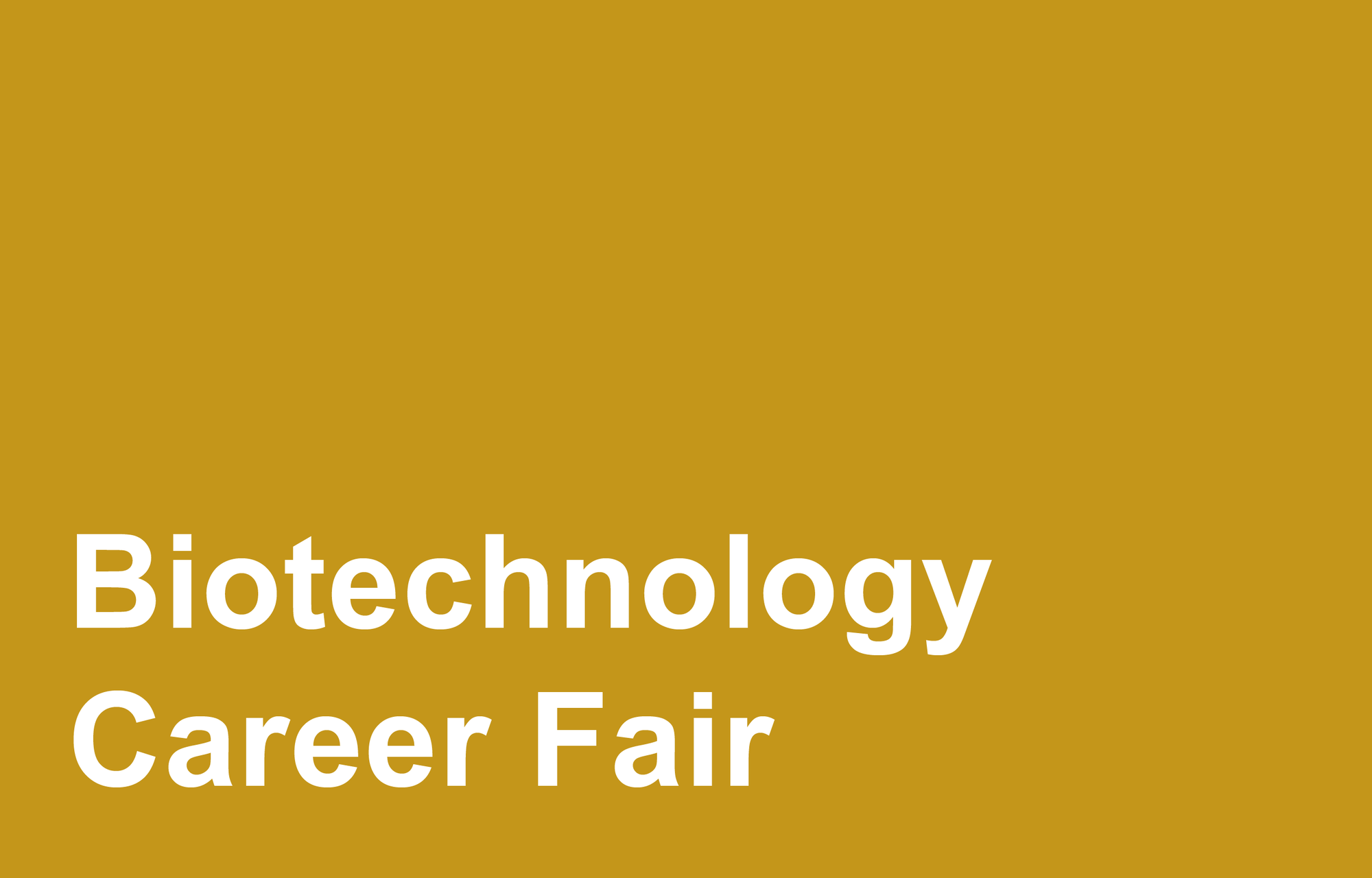 Biotechnology Career Fair