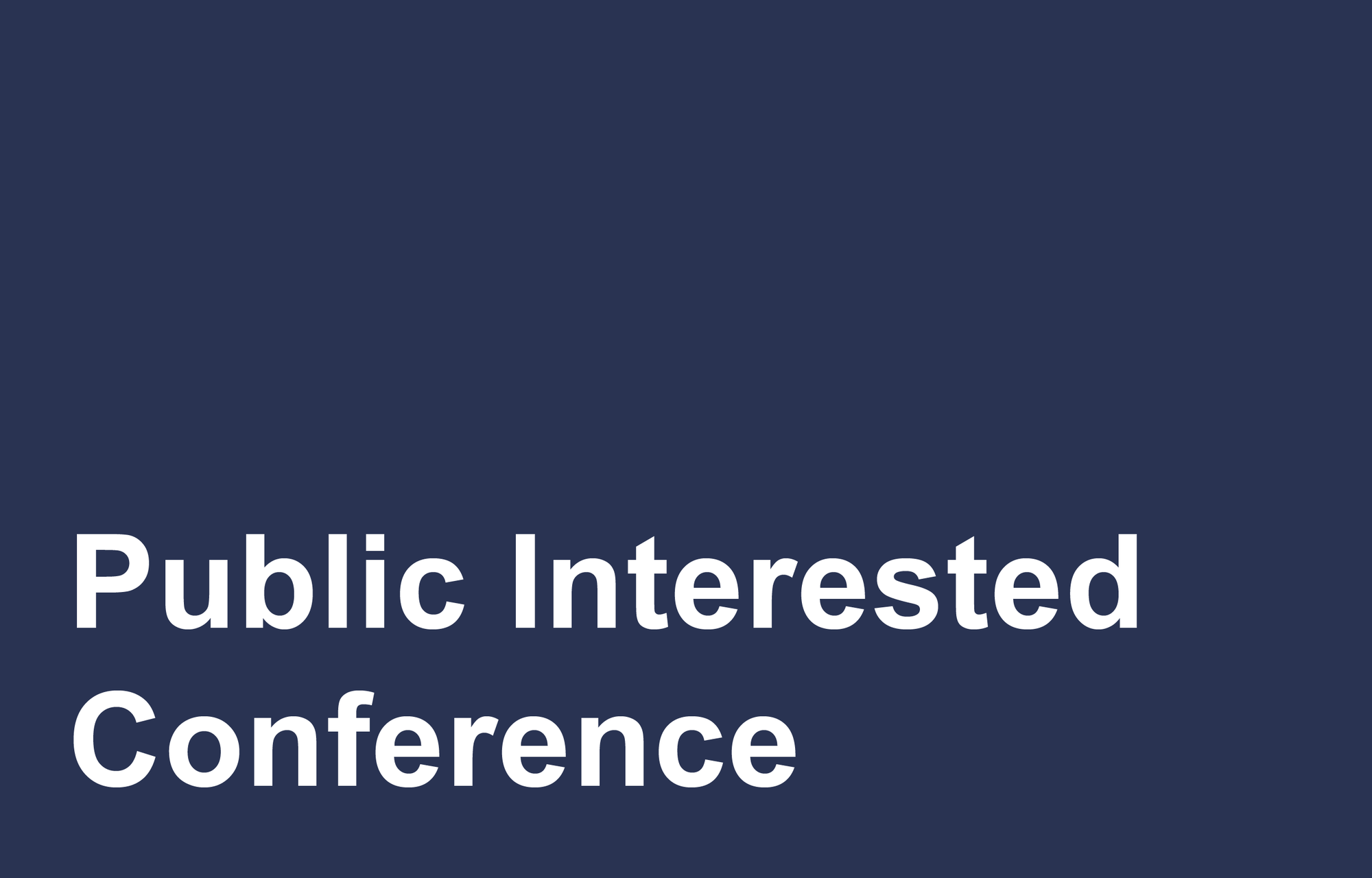 Public Interested? Conference