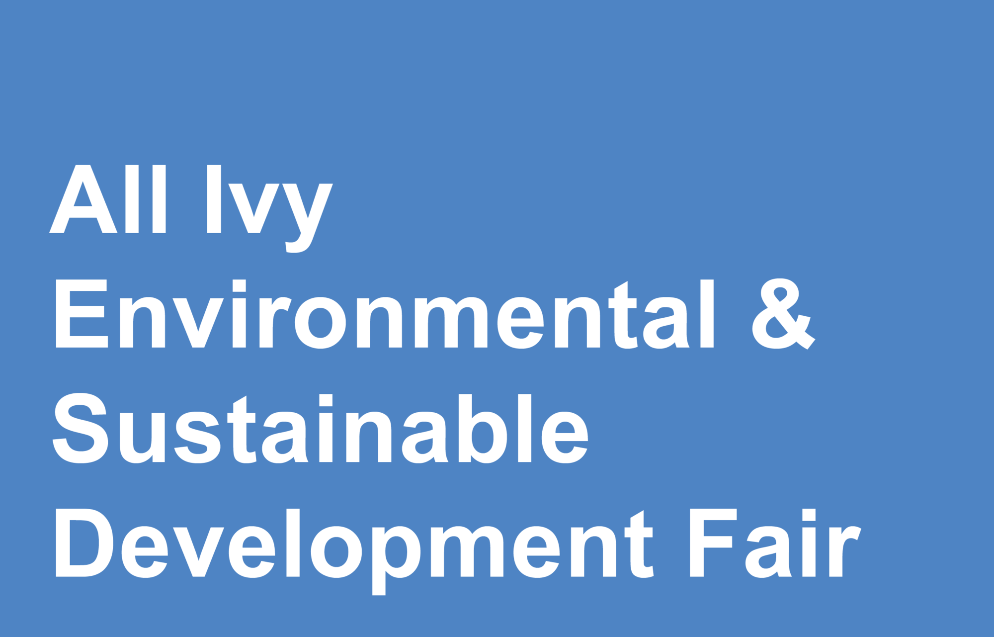 All Ivy Environmental & Sustainable Development Fair