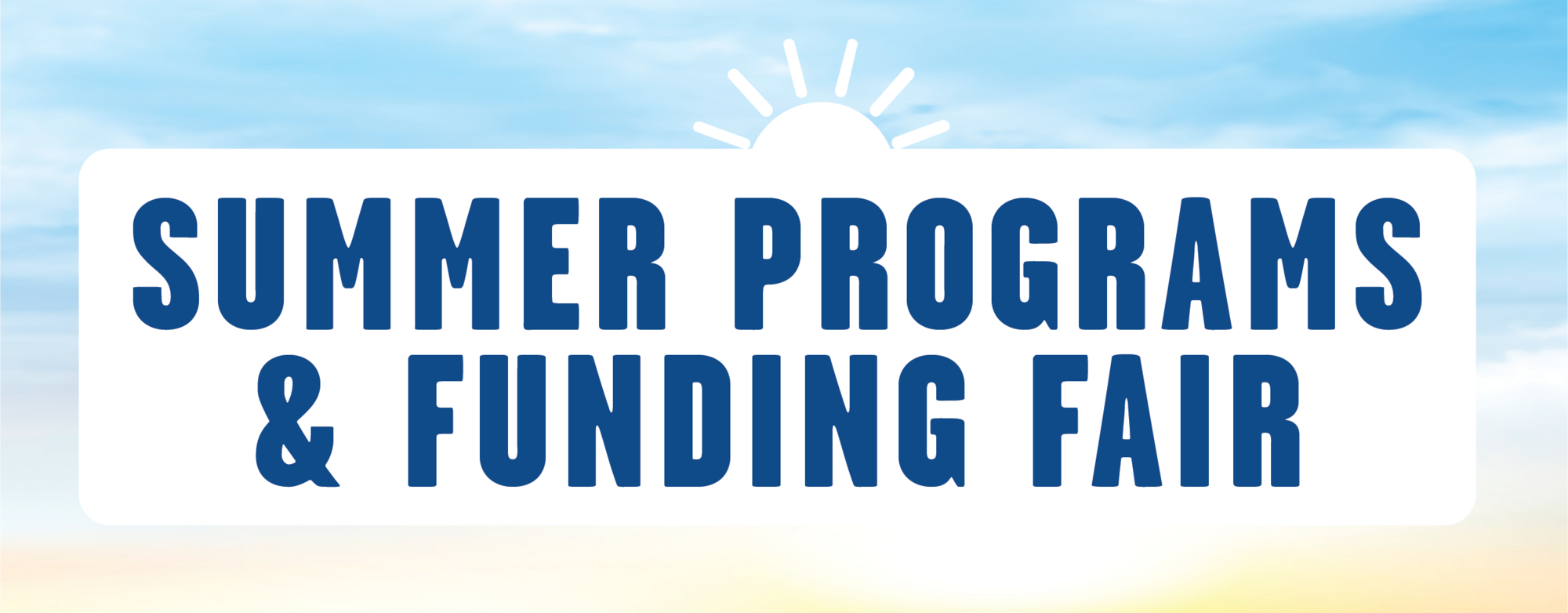 Summer Programs & Funding Banner