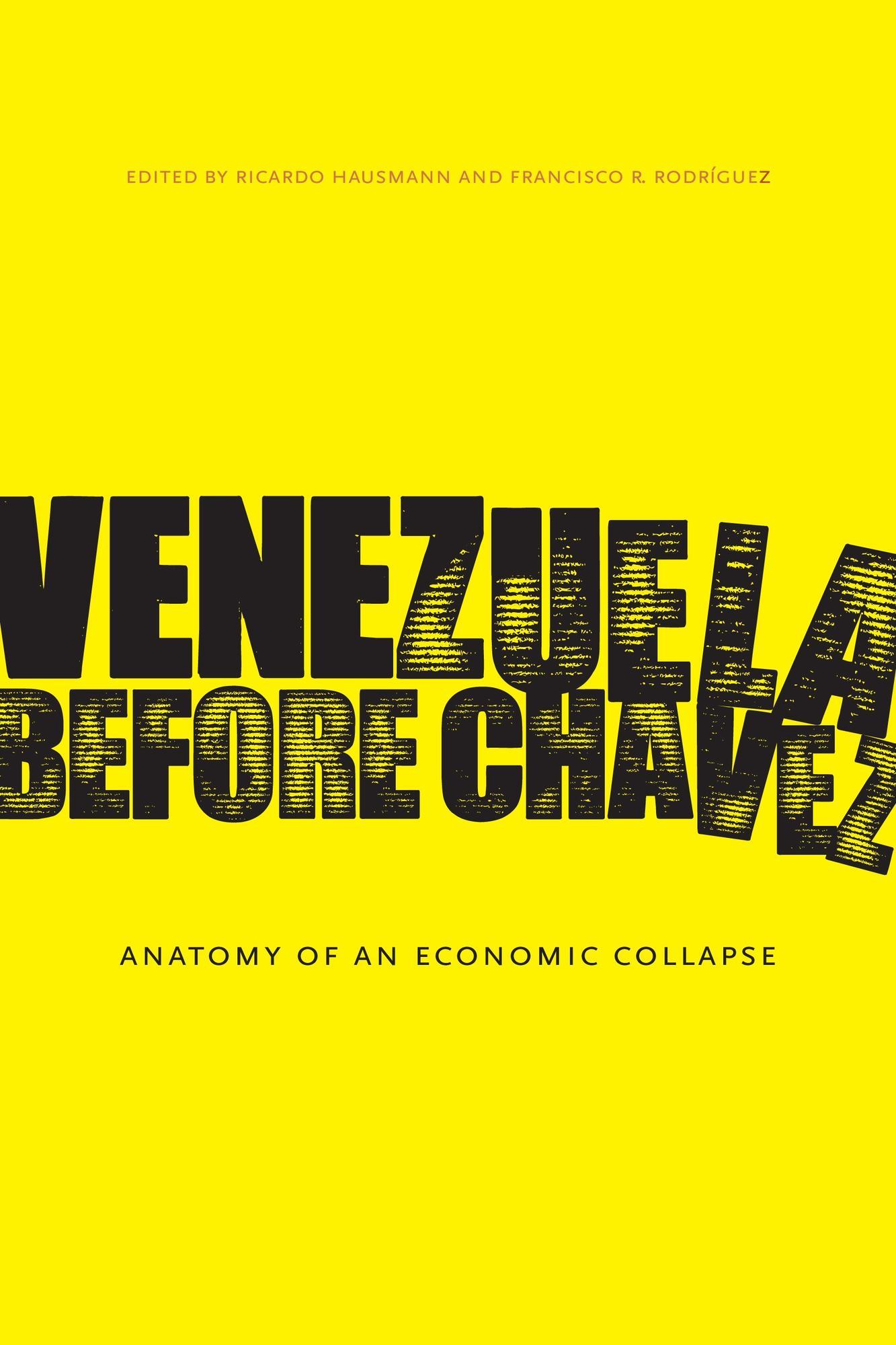 Venezuela Before Chavez: Anatomy of an Economic Collapse | ReVista