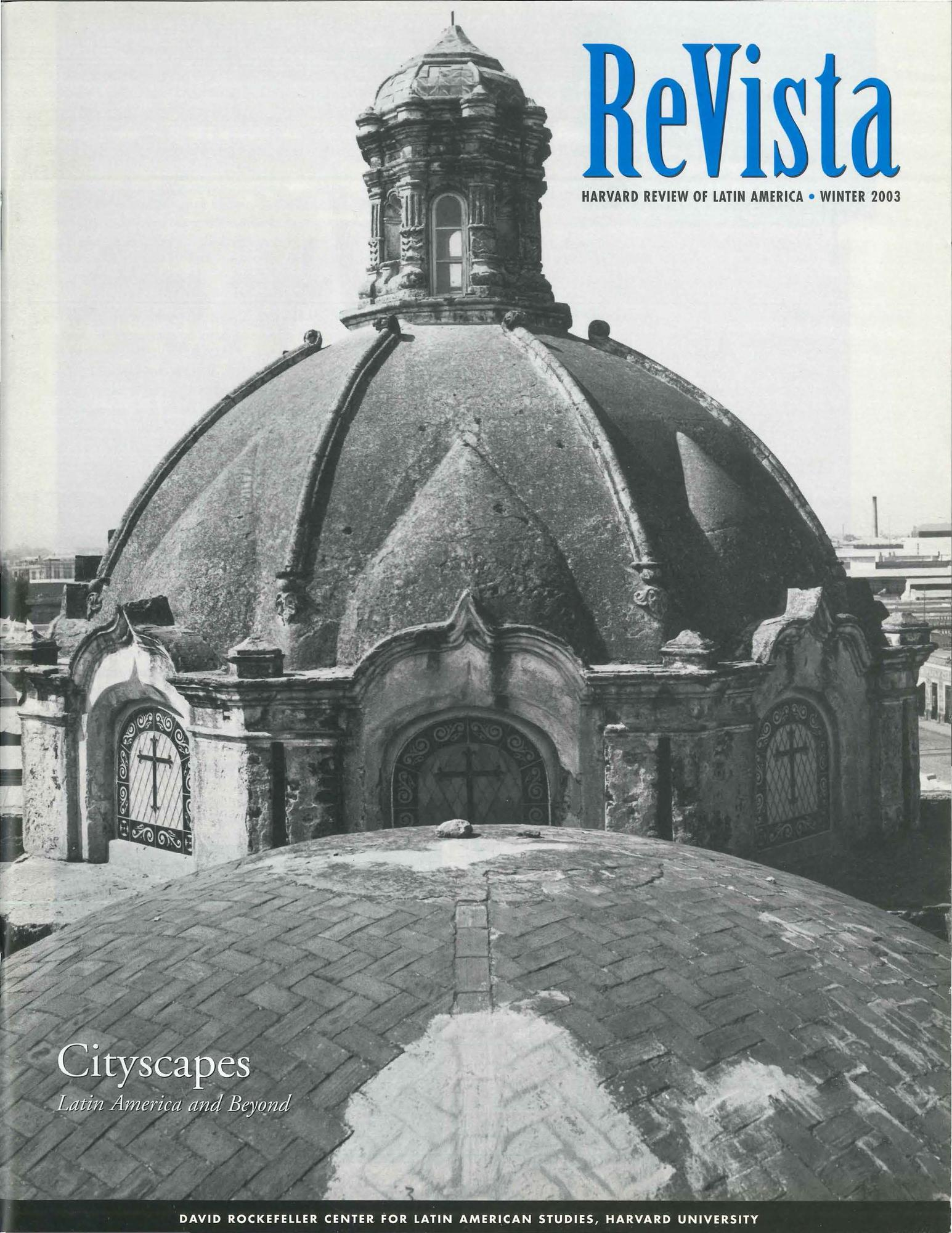 d46521acaa Cityscapes: Latin America and Beyond (Winter 2003)