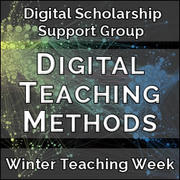 Digital Teaching Methods - Winter Teaching Week 2018