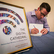 Rev. Keith Anderson MDiv '00, author of Digital Cathedral