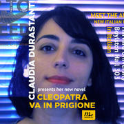 Claudia Durastanti  Presents Her New Novel - Cleopatra Va In Prigione