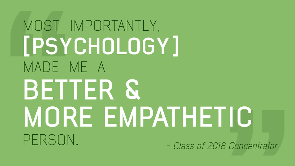 "IMAGE: A Class of 2018 Senior Quote that reads: ""Most Importantly, psychology made me a better and more empathetic person."""
