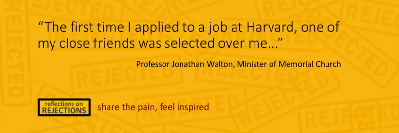 "A quote by Professor Jonathan Walton: ""The first time I applied to a job at Harvard, one of my close friends was selected over me..."""