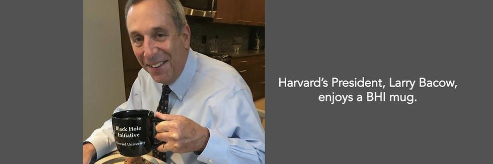 Lawrence Bacow, President of Harvard University, enjoys a BHI mug.
