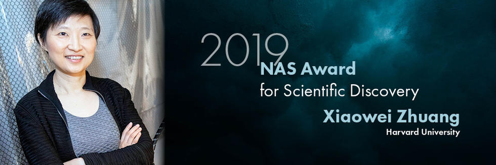 Xiaowei Zhuang earns the 2019 NAS Award for Scientific Discovery
