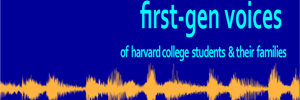 First Generation share stories and experiences about attending Harvard College