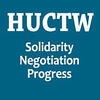 "A poster for the union, HUCTW, which reads: ""solidarity, negotiation, progress"""
