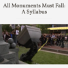 all monuments must fall image