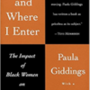 When and Where I Enter: The Impact of Black Women on Race and Sex