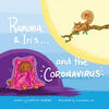 Ramona and Iris...and the Coronavirus cover art by Constance Wu, written by Katherine Redfield.