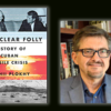 Nuclear Folly Cover and Serhii Plokhii picture