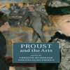 New Publication: Proust and the Arts